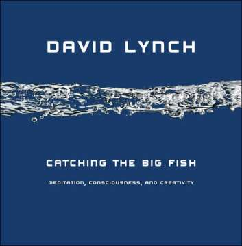catching-the-big-fish_lynch